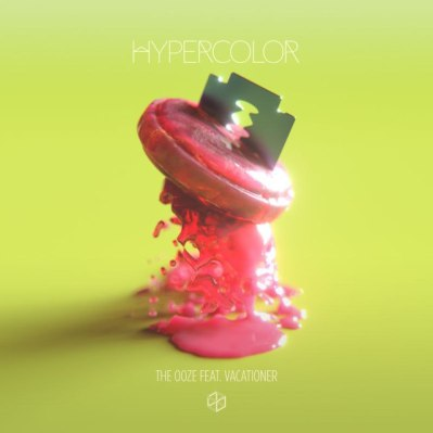 Hypercolor-The-Ooze-feat.-Vacationer-CDQ